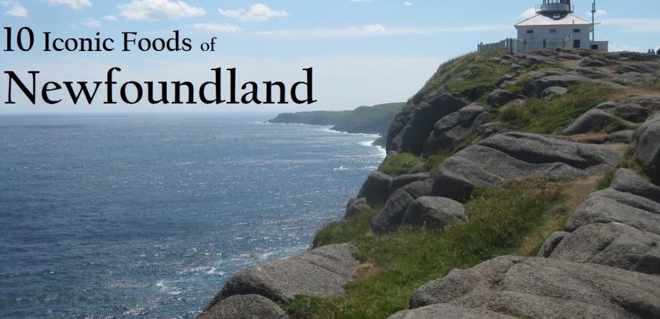 Iconic Foods of Canada: Newfoundland & Labrador