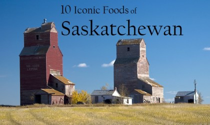 Iconic Foods of Canada: Saskatchewan