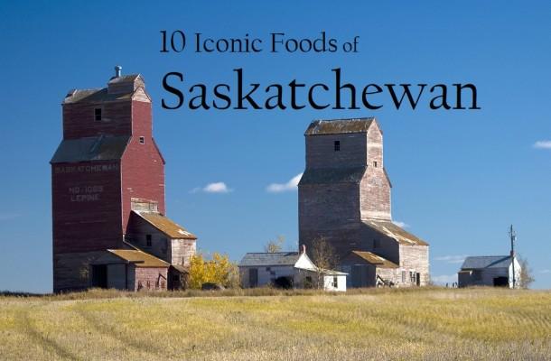 Iconic Foods of Canada: Saskatchewan