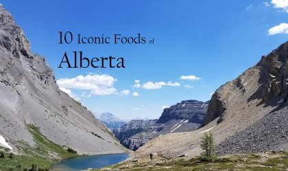 Iconic Foods of Canada: Alberta