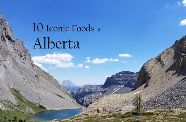 Iconic Foods of Canada: Alberta